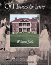 Of Houses and Time : Personal Histories of America's National Trust Properties