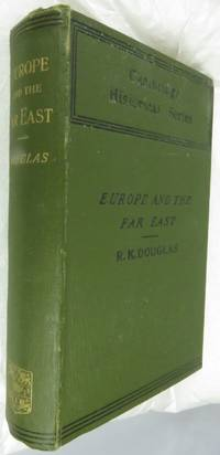 Europe and the Far East 1506-1912