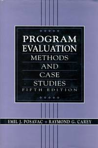 Program Evaluation: Methods and Case Studies (5th Edition)