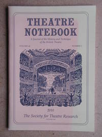 Theatre Notebook. A Journal of the History and Technique of the British Theatre. Volume 64. Number 3. 2010.