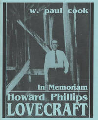In Memorium - Howard Phillips Lovecraft / Recollections, Appreciations, Estimates by  W. Paul Cook - Paperback - 1991-01-01 - from Barner Books (SKU: HH-020916-AD)