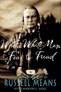 image of Where White Men Fear to Tread : The Autobiography of Russell Means