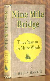 image of NINE MILE BRIDGE, THREE YEARS IN THE MAINE WOODS