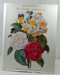 Manuscrits Enlumines et Livres Precieux de Saint Louis a l'Imperatrice Eugenie.