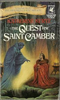The Quest for Saint Camber (The Histories of King Kelson, Vol. 3)