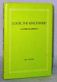 image of Look, The Kingfisher! (Inscribed by Author)