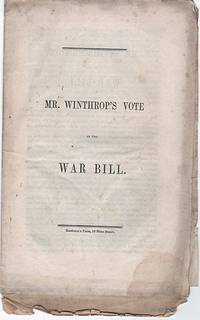 MR. WINTHROP'S VOTE ON THE WAR BILL  [War with Mexico]