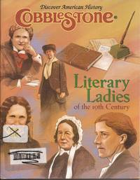 "image of Cobblestone (Discover American History) March 2002, Volume 23, Number 3. ""Literary Ladies of the 19th Century"""