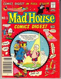 Mad House Comics Digest No. 3