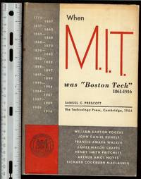 image of When M.I.T. was Boston Tech 1861 -  1916, First Edition, signed by Prescott to Maynard Alexander Joslyn