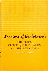 image of Warriors of the Colorado: The Yumas of the Quechan Nation and their Neighbors