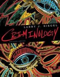 Criminology by Larry J. Siegel - 2011-02-08