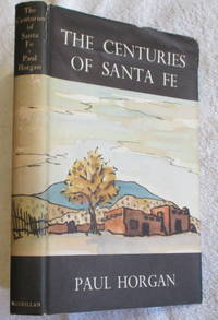 The Centuries of Santa Fe