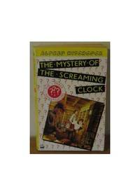 image of The Screaming Clock (3 Investigators Mysteries S.)