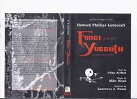 Howard Phillips Lovecraft's Fungi from Yuggoth: A Sonnet Cycle -by H P Lovecraft ( Audio Compact Disk / CD ) / Fedogan & Bremer 2001 ( Composer's Mix )