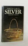 Phaidon Guide to Silver