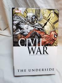 Civil War: The Underside (Civil War (Marvel))