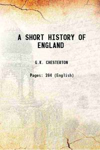 A SHORT HISTORY OF ENGLAND 1917 [Hardcover]