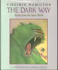 The Dark Way: Stories from the Spirit World by  Illustrated by Lambert Davis  Virginia - First Edition - from Windy Hill Books (SKU: 00608)