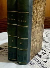 image of Le Salon. Revue de la litérature francaise moderne. Choix d`articles tirés des meilleurs écrits périodiques de la France 1840. Volume I + II.