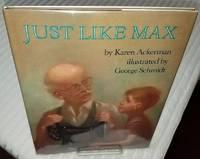 JUST LIKE MAX