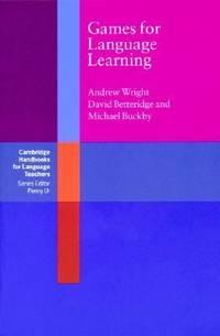 Games for Language Learning (Cambridge Handbooks for Language Teachers)