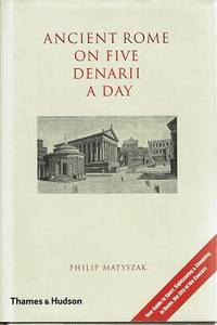 Ancient Rome: On Five Denarii A Day