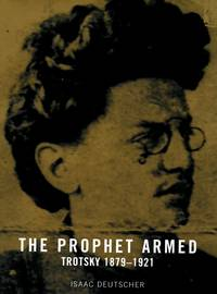 The Prophet Armed -- The Prophet Unarmed -- The Prophet Outcast [Three Volume Set]