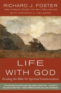 Life with God : Reading the Bible for Spiritual Transformation