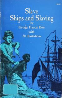 Slave Ships and Slaving (Black Rediscovery)