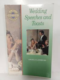 Wedding Speeches and Toasts (Family Matters)
