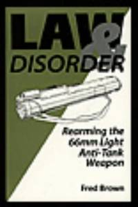 Law And Disorder: Rearming The 66mm Light Anti-Tank Weapon