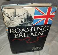 ROAMING BRITAIN 8000 Miles Through England Scotland and Wales