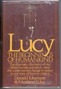 LUCY.  The Beginnings of Humankind