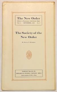 The Society of the New Order by  Steven T Byington - 1919 - from Bolerium Books Inc., ABAA/ILAB (SKU: 256221)
