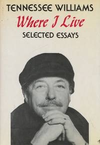live selected essays tennessee williams Free tennessee williams papers, essays, and research papers.