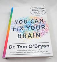 You Can Fix Your Brain: Just 1 Hour a Week to the Best Memory, Productivity, and Sleep You've...