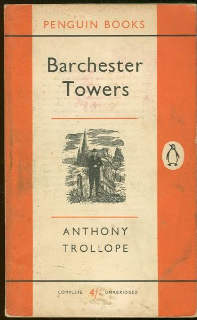 BARCHESTER TOWERS, Trollope, Anthony