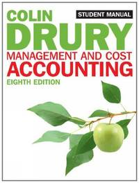 Management and Cost Accounting: Student Manual (Students Manual) by  Colin Drury - Paperback - from World of Books Ltd and Biblio.com