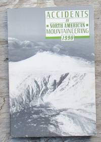 Accidents In North American Mountaineering 1990