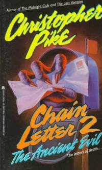 image of Ancient Evil (Chain Letter 2): Ancient Evil (Chain Letter Series Number 2)