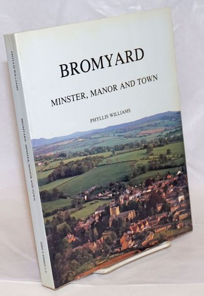 Bringsty, Worcester: Self-published by the author, 1987. Paperback. x, 237p., thoroughly illustrated...