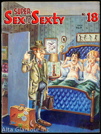 SUPER SEX TO SEXTY by  Richard (editor) Rodman - Paperback - 1971 - from Alta-Glamour Inc. and Biblio.co.uk