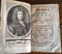 Memoires Relating to the State of the Royal Navy of England