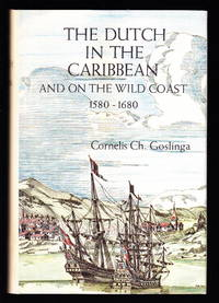 image of The Dutch in the Caribbean and On the Wild Coast 1580-1680