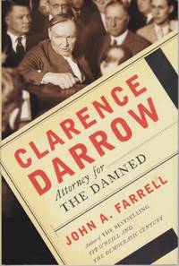 image of CLARENCE DARROW Attorney for the Damned