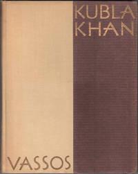 Kubla Khan: Samuel Coleridge's Poem with Interpretive Illustrations by John Vassos