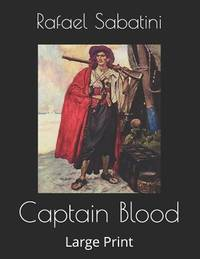 image of Captain Blood : Large Print