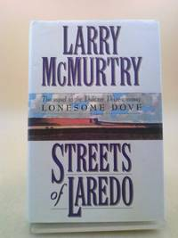 Streets of Laredo : A Novel by Larry McMurtry - Paperback - First Edition - 2000 - from ThriftBooks (SKU: 1317979266)