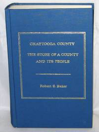 Chattooga County:  The Story of a County and Its People